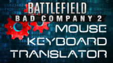 Battlefield Bad Company 2 Input Translator