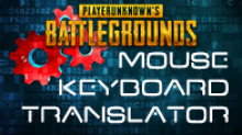 PlayerUnknown's Battlegrounds Input Translator