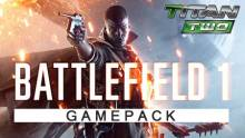 Battlefield 1 Gamepack