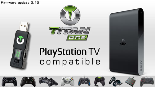 Titan One Playstation TV Compatibility