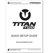Titan Two Quick Guide